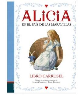 """Libro """"Alicia en el País de las Maravillas"""". Libro Carrusel."""