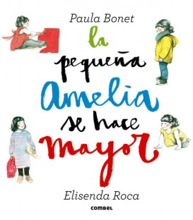 """Libro """"La pequeña Amelia se hace mayor"""""""
