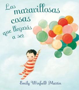 """Libro """"LAS MARAVILLOSAS COSAS QUE LLEGARÁS A SER"""""""
