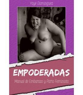 Libro Empoderadas Manual de embarazo y parto feminista