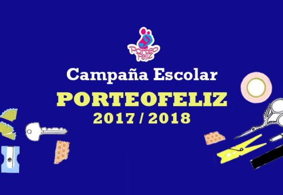 Para la Campaña escolar 2017-18 confía en PorteoFeliz